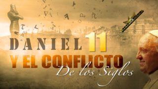 4 | Daniel 11 y el Conflicto de los Siglos | Tiempos de prueba | Oliver Coronado
