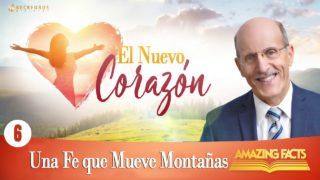 6 | Una Fe que Mueve Montañas | Reavivamiento y Reforma | Pastor Doug Batchelor