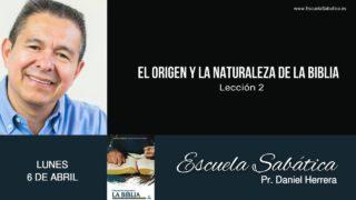 Escuela Sabática | Lunes 6 de abril del 2020 | Pr. Daniel Herrera