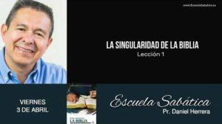 Escuela Sabática | Viernes 3 de abril del 2020 | Pr. Daniel Herrera