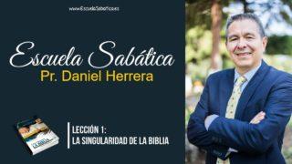 Lección 1 | La singularidad de la Biblia | Escuela Sabática Pr. Daniel Herrera