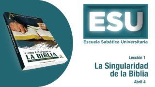 Lección 1 | La singularidad de la Biblia | Escuela Sabática Universitaria