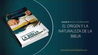 Lección 2 | Domingo 5 de abril del 2020 | La revelación divina de la Biblia | Escuela Sabática Adultos