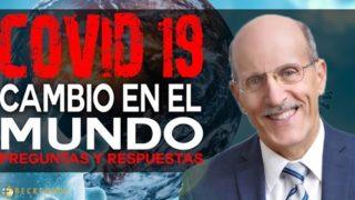 Como el COVID-19 ha Cambiado el Mundo | Ley Dominical se avecina | Pastor Doug Batchelor