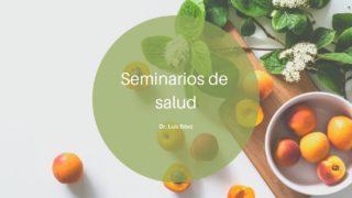 10 | Los productos naturales y el cáncer de páncreas | Seminarios de salud | Dr. Luis Báez
