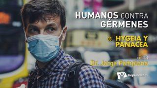 8 | Hygeia y Panacea | Humanos contra gérmenes | Dr. Jorge Pamplona