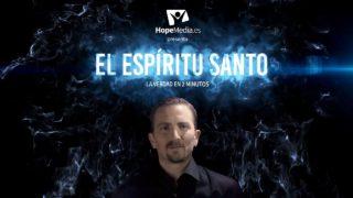 El Espíritu Santo | La verdad en 2 minutos | Hope Media