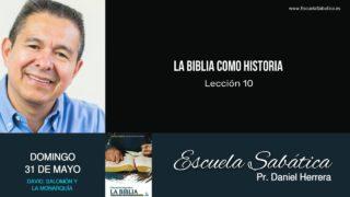 Escuela Sabática | Domingo 31 de mayo del 2020 | Pr. Daniel Herrera