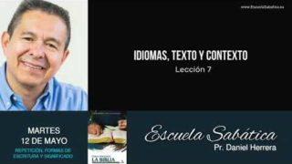 Escuela Sabática | Martes 12 de mayo del 2020 | Pr. Daniel Herrera