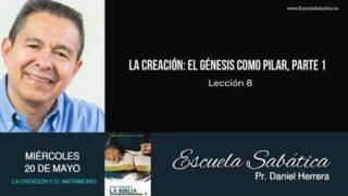 Escuela Sabática | Miércoles 20 de mayo del 2020 | Pr. Daniel Herrera