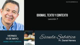 Escuela Sabática | Viernes 15 de mayo del 2020 | Pr. Daniel Herrera