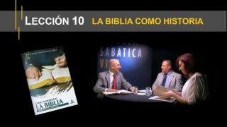 Lección 10   La Biblia como historia   Escuela Sabática Viva