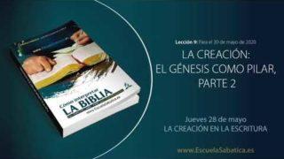 Lección 9 | Jueves 28 de mayo del 2020 | La creación en la Escritura | Escuela Sabática Adultos