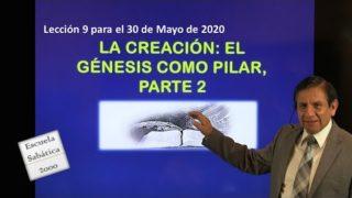 Lección 9 | La Creación: el Génesis como pilar, parte 2 | Escuela Sabática 2000