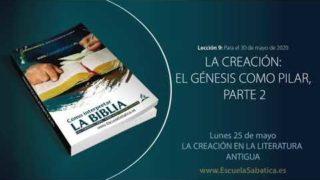 Lección 9 | Lunes 25 de mayo del 2020 | La creación en la literatura antigua | Escuela Sabática Adultos