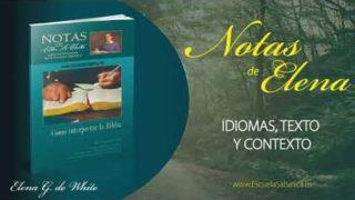 Notas de Elena | Domingo 10 de mayo del 2020 | Cómo entender las Escrituras | Escuela Sabática