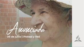 6 de junio | Anunciada | Probad y Ved 2020 | Iglesia Adventista