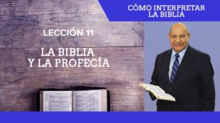 Comentario | Lección 11 | La Biblia y la profecía | Escuela Sabática Pr. Alejandro Bullón