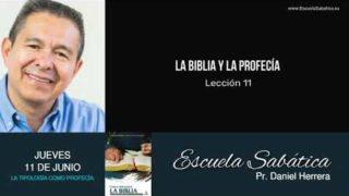Escuela Sabática | Jueves 11 de junio del 2020 | Pr. Daniel Herrera