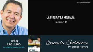Escuela Sabática | Lunes 8 de junio del 2020 | Pr. Daniel Herrera
