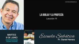 Escuela Sabática | Martes 9 de junio del 2020 | Pr. Daniel Herrera