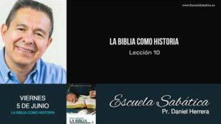 Escuela Sabática | Viernes 5 de junio del 2020 | Pr. Daniel Herrera