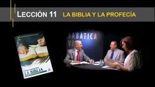 Lección 11   La Biblia y la profecía   Escuela Sabática Viva
