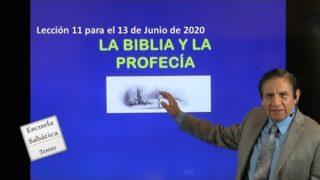 Lección 11   La Biblia y la profecía   Escuela Sabática 2000