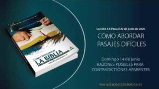 Lección 12 | Domingo 14 de junio del 2020 | Razones posibles para contradicciones aparentes | Escuela Sabática Adultos