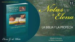 Notas de Elena | Sábado 6 de junio del 2020 | La Biblia y la Profecía | Escuela Sabática