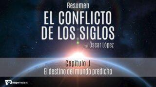 CAPÍTULO 1   El destino del mundo predicho   RESUMEN C.S