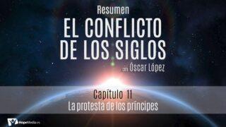CAPÍTULO 11   La protesta de los príncipes   RESUMEN C.S