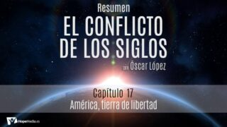 CAPÍTULO 17   América, tierra de libertad   RESUMEN C.S