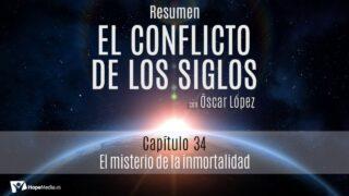 CAPÍTULO 34 | El misterio de la inmortalidad | RESUMEN C.S