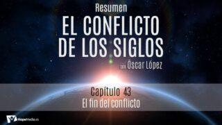 CAPÍTULO 43 | El fin del conflicto | RESUMEN C.S
